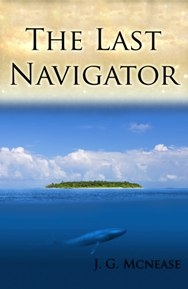 The Last Navigator [Kindle Edition]